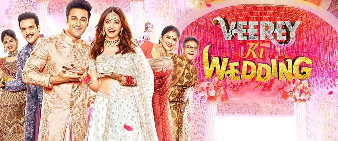 Veerey Ki Wedding - Movie Review