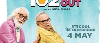 102 Not Out – Movie Review