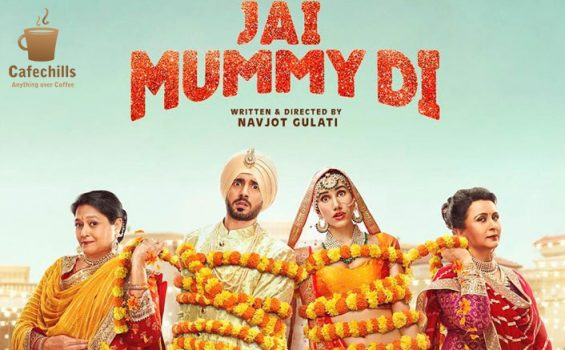 Jai Mummy Di Trailer, Cast, Songs and Movie Story