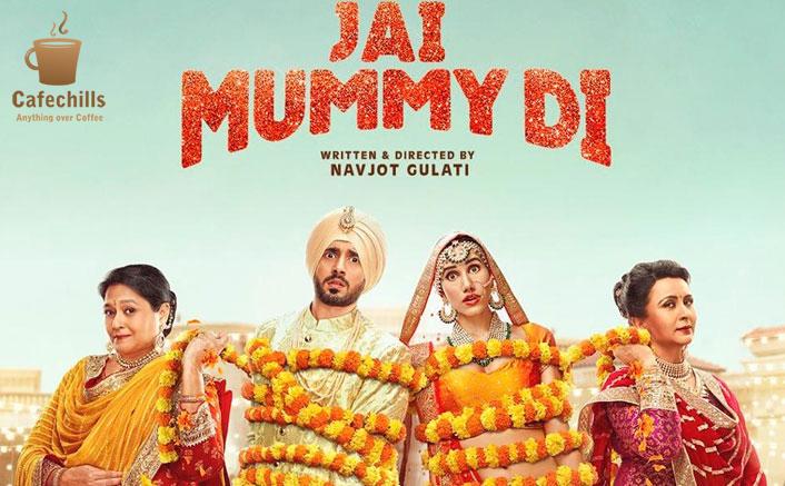 Jai Mummy Di Trailer, Cast, Songs and Movie Story