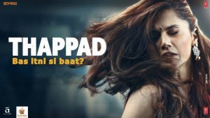 Thappad Movie Trailer, Cast, Story and Performances