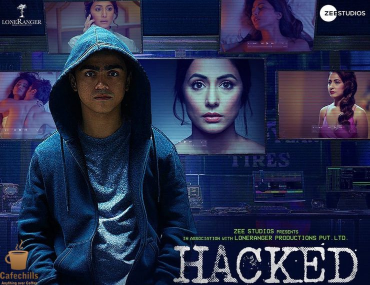 Hacked Movie Story, Songs and Budget